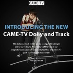 Introducing The New CAME-TV Dolly And Track!