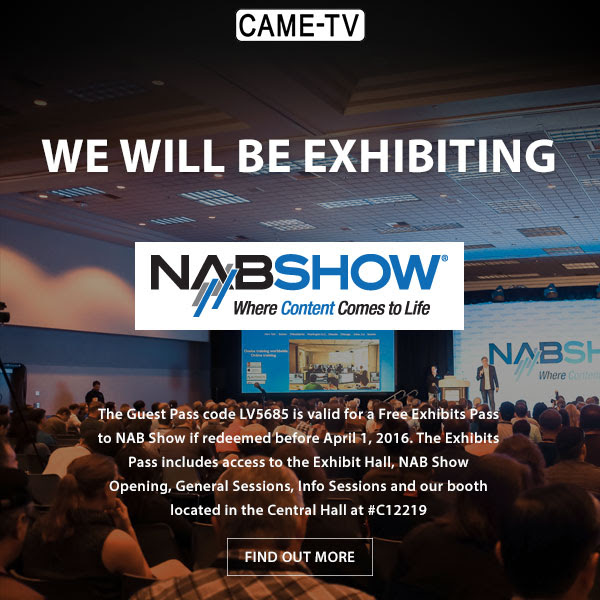 CAME-TV NAB 2016
