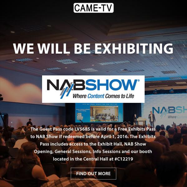 CAME-TV NAB 2016