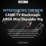 Introducing The New CAME-TV Blackmagic Ursa Mini Shoulder Rig!