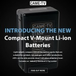 Introducing The New CAME-TV Compact V-Mount Li-ion Batteries!