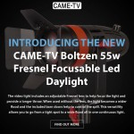 Introducing The New CAME-TV Boltzen 55w Fresnel Light!