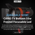 New CAME-TV Boltzen 55w LED Fresnel Light Available Now & Lower Pricing on Mini 3 Gimbal!
