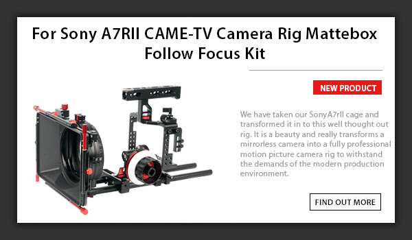 CAME-TV For Sony A7RII CAME-TV Camera Rig Mattebox Follow Focus Kit