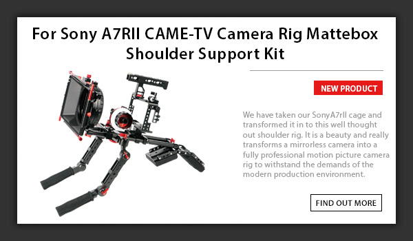 CAME-TV For Sony A7RII CAME-TV Camera Rig Mattebox Shoulder Support Kit