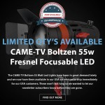 CAME-TV Boltzen 55W Now Available In Our USA Warehouse – Limited Quantity!