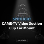 SPOTLIGHT: CAME-TV Video Suction Cup Car Mount!