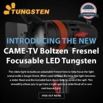 Introducing The New CAME-TV Boltzen Fresnel LED Tungsten Light!