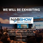 CAME-TV – NAB 2017 Free Exhibits Pass/Boltzen Featured Video!