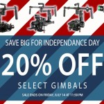CAME-TV – 4th of July – Save 20% On Selected Gimbals