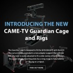 CAME-TV – New Product – Guardian Cage and Rigs for GH5, GH4 & A7s