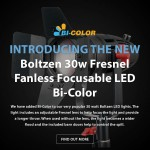 Introducing The New CAME-TV Boltzen 30w Fresnel Fanless LED Bi-Color Light!