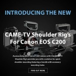 CAME-TV – New Shoulder Rigs For Canon EOS C200