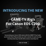 CAME-TV – C200 Rigs & On Sale This Week
