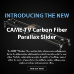 CAME-TV – New Carbon Fiber Parallax Slider & More
