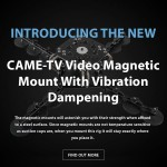 CAME-TV - New Video Magnetic Mount