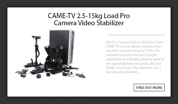 CAME-TV Stabilizer