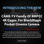 CAME-TV – Family Of BMPCC 4K Cages For BlackMagic Pocket Cinema Camera