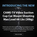 CAME-TV - New Video Suction Cup Car Mount Shooting Max Load 66 Lbs (30kg)