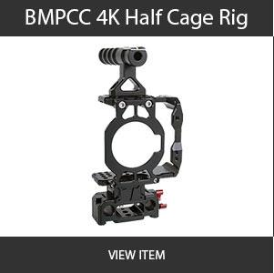 BMPCC 4K Half Cage