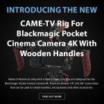 CAME-TV - New Product - Rig For Blackmagic Pocket Cinema Camera 4K