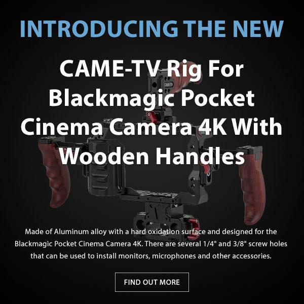 CAME-TV Blackmagic Pocket Camera Rig