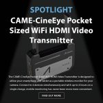 CAME-TV - Spotlight- CineEye Pocket Sized WiFi HDMI Video Transmitter