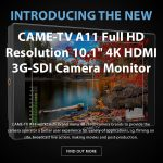 "CAME-TV - New Product- A11 Full HD Resolution 10.1"" 4K HDMI 3G-SDI Camera Monitor"