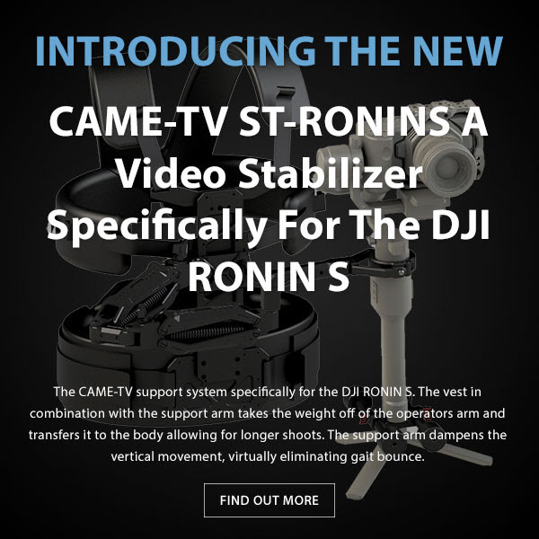 CAME-TV ST Ronin Stabilizer