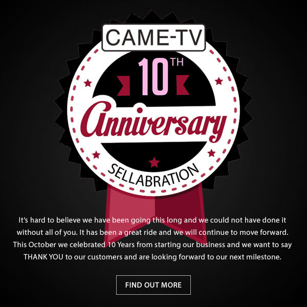 CAME-TV 10th Anniversary Sellabration