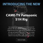 New CAME-TV Panasonic S1H Rig