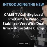 CAME-TV - New 2.5-5kg Load Pro Camera Video Stabilizer Vest With Dual Arm + Adjustable Clamp