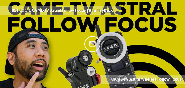 CAME-TV Astral Follow Focus review