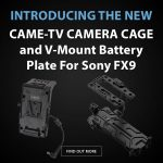 CAME-TV - New - Sony FX9 Accessories