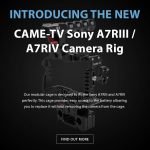 CAME-TV - New Sony A7RIII / A7RIV Camera Rig 15mm Rod System!
