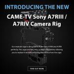 CAME-TV - New Sony A7RIII / A7RIV Camera Rig 15mm Rod System!