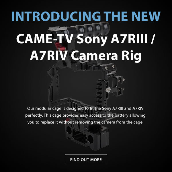 CAME-TV Sony A7RIII A7RIV Cage