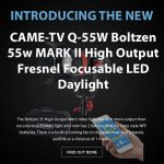CAME-TV - New Q-55W Boltzen 55w MARK II High Output Fresnel Focusable LED Daylight