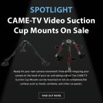 CAME-TV - Video Suction Cup Mounts on Sale