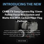 CAME-TV - New Sony Camera Rig Package