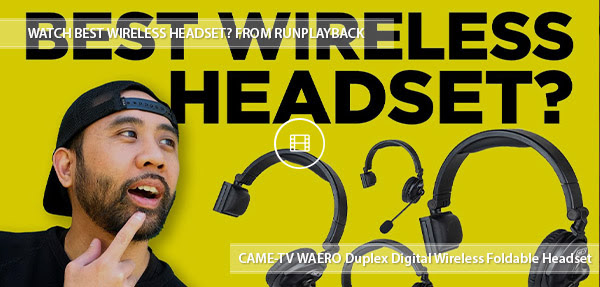 CAME-TV Waero Wireless Headset Review