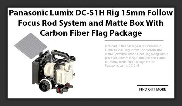 CAMETV Panasonic Lumix DC-S1H Rig