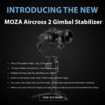 CAME-TV - New Product - MOZA Aircross 2 Gimbal Stabilizer