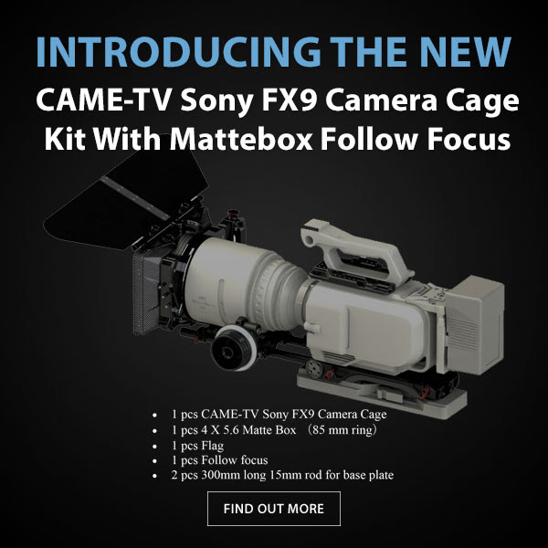CAME-TV Sony FX9 Cage Mattebox