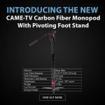 CAME-TV - New Product - Carbon Fiber Monopod With Pivoting Foot Stand