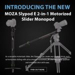 CAME-TV - MOZA Slypod E 2-in-1 Motorized Slider Monopod