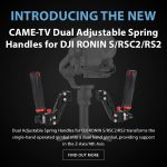 CAME-TV - New Product - Dual Adjustable Spring Handles for DJI RONIN S/RSC2/RS2