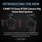 CAME-TV - New Product - Sony A7SIII Camera Rig 15mm Rod System