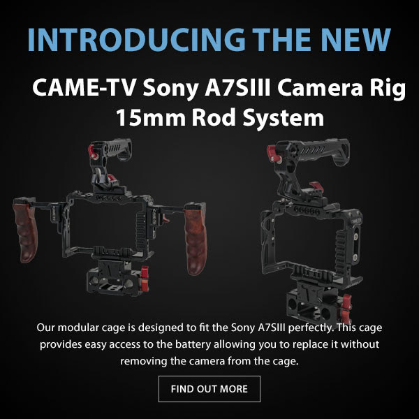 CAME-TV SonyA7SIII Camera Rig
