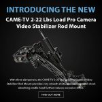 CAME-TV - New Product - 2-22 Lbs Load Pro Camera Video Stabilizer Rod Mount